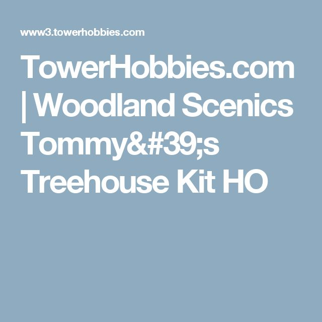 TowerHobbies.com | Woodland Scenics Tommy's Treehouse Kit HO