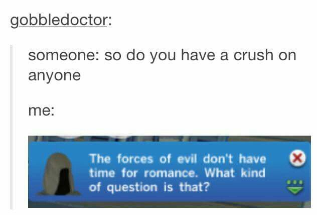 So do you have a crush on anyone?