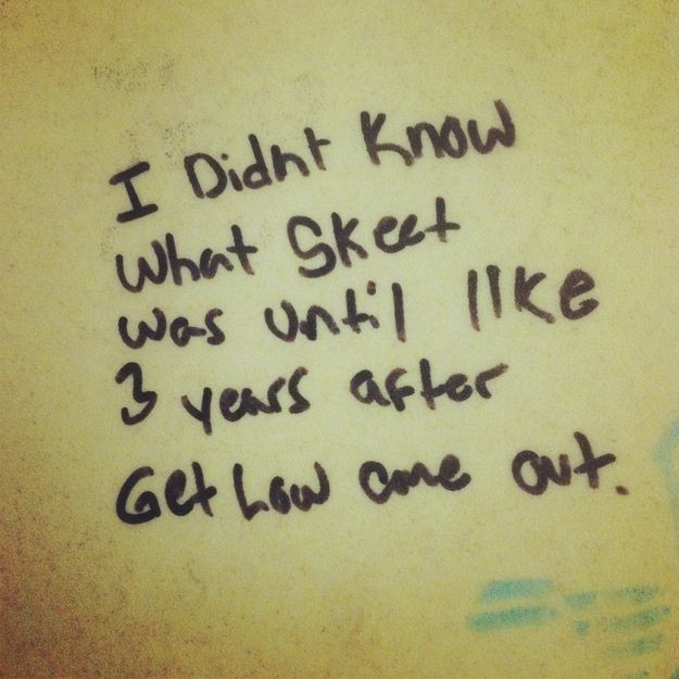 Best Bathroom Stall Quotes the 24 most important things ever written in bathroom stalls