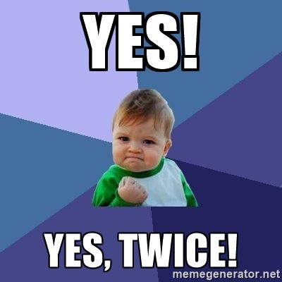 Success Kid - Yes! Yes, Twice!