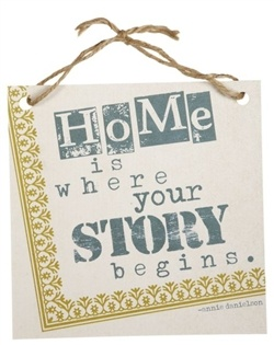 Home is where your story begins.  Perfect gift for a first home.