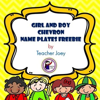 Name Plates Free : Name Plates Free (Chevron)Chevron Name PlatesThis resource is a sample freebie of Girl and Boy Chevron Name Plates. Use these chevron name plates/tags to label student desks or portfolios, or to decorate your classroom!Please follow my store for frequent freebies!