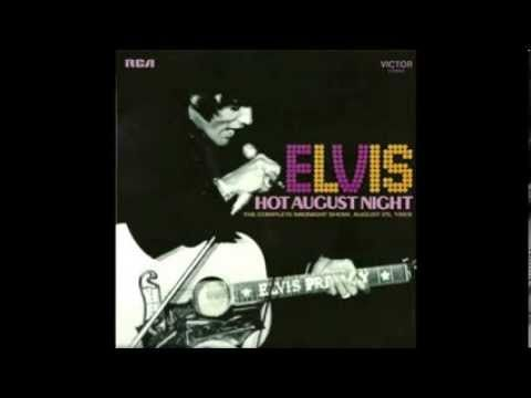 "Live at the International Hotel, August 25, 1969 ""Elvis Hot August Night""."