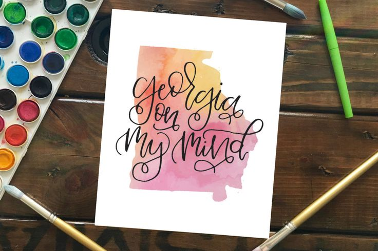 "Georgia On My Mind Watercolor State Silhouette Art Print, 8""x10"" Peach Yellow Pink Watercolor with HandLettering, Hand Lettered Quote by MagnoliaBelue on Etsy"