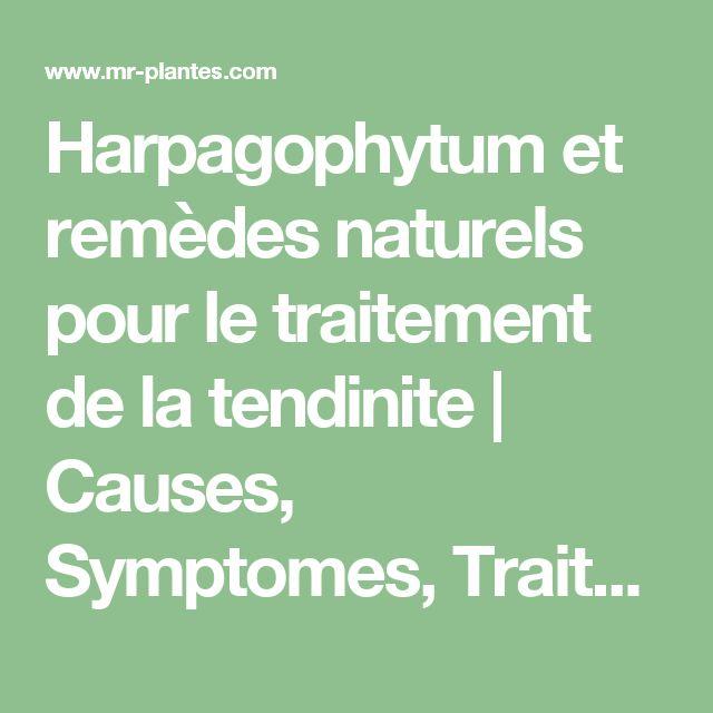Harpagophytum et remèdes naturels pour le traitement de la tendinite | Causes, Symptomes, Traitement par les plantes