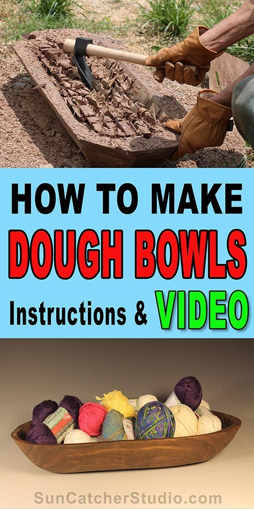 DIY Woodworking Ideas How to make a homemade wooden dough bowl.  Written instructions and video will w...