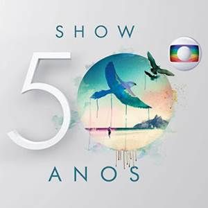 Show 50 Anos Rede Globo Baixar CD Completo Musica Ouvir MP3 Grátis