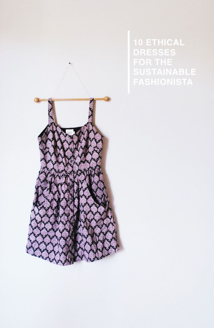 10 ethical dresses for the sustainable fashionista.  It's Sustainably Chic's 2nd Birthday  & we are going to celebrate it in style.  If you haven't already noticed, I love dresses. They are easy, feminine & I can't seem to get enough of them. Since starting the blog two years ago today, I've stumbled across several different brands with some of the sweetest dresses on the market - H&M can take a hike.