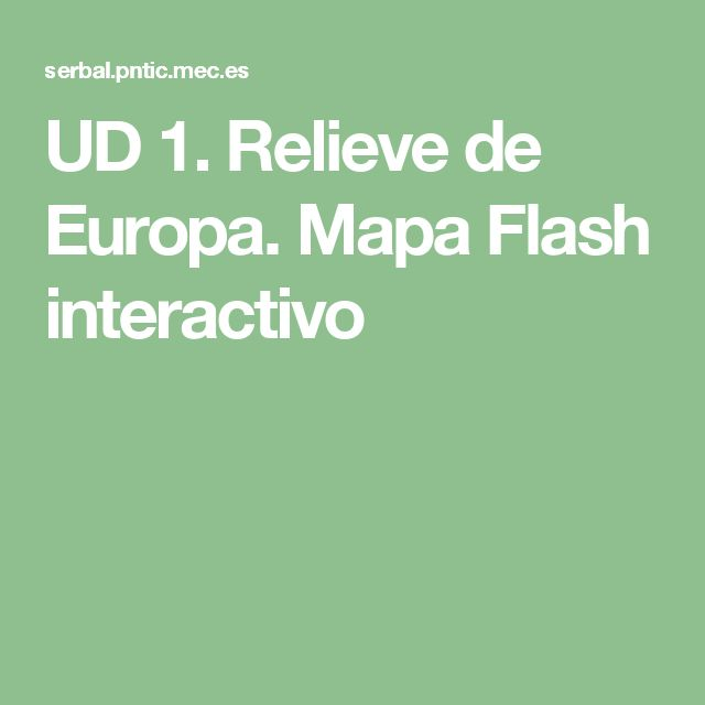 UD 1. Relieve de Europa. Mapa Flash interactivo