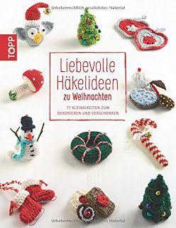 Häkelblog – Täglich neue Anleitungen: Liebevolle Häkelideen zu Weihnachten: 7…