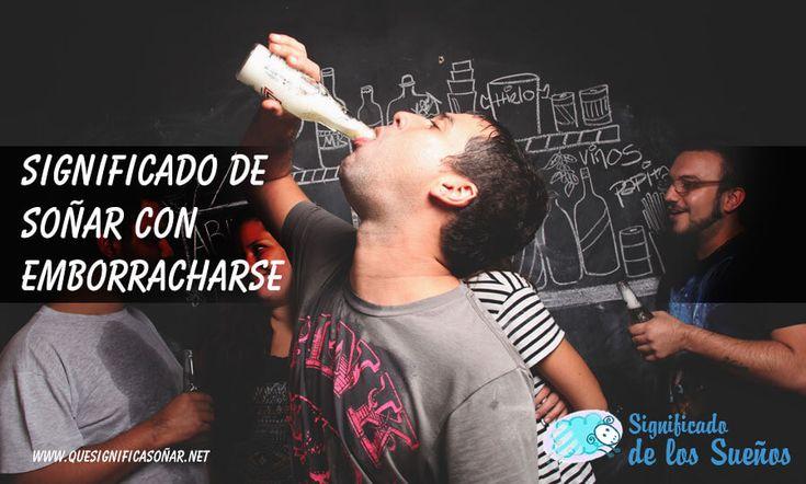 Significado de soñar con emborracharse - https://xn--quesignificasoar-kub.net/significado-de-sonar-con-emborracharse/ #sueños #soñar #significadoDeLosSueños