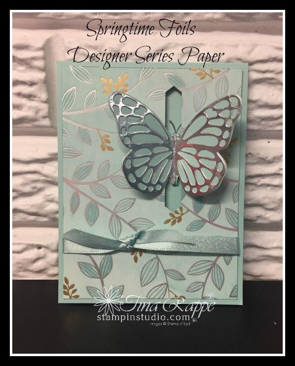Stampin Up Springtime Foils Designer Series Paper Butterflies Thinlits Bold Butterfly Framelits Stampin St Fancy Fold Cards Butterfly Cards Card Patterns