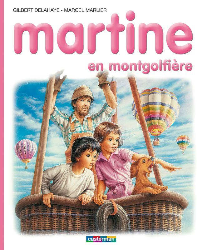 Martine en montgolfière - Gilbert Delahaye, Marcel Marlier