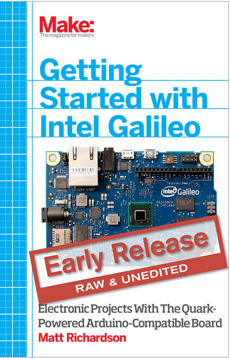 Matt Richardson's 'getting Started With Intel Galileo' Is In Early Release  As An Ebook