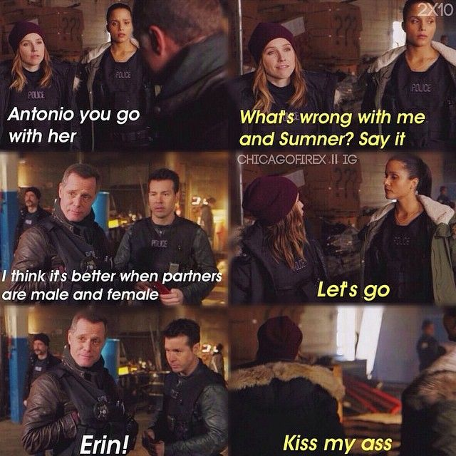 1x10 Erin Lindsay is probably the only person who can talk to Voight like that without getting in trouble