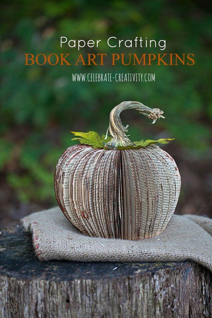 Pumpkin stems for crafts - Book Art Pumpkins Turn An Old Book Into Fun Seasonal Decor Use Real