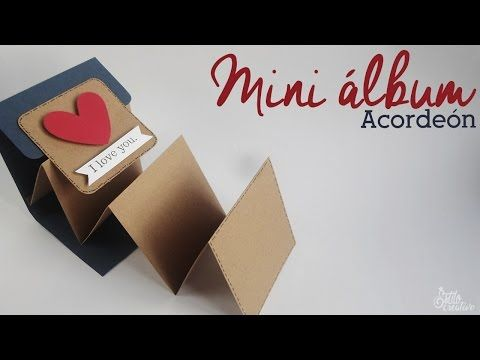 TUTORIAL SCRAPBOOKING ESPAÑOL. Mini álbum acordeon y bolsillos - YouTube