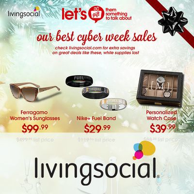 View the Living Social Cyber Week 2015 Ad with Living Social deals and sales