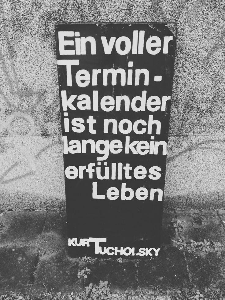 Urban Berlin: Ein voller Terminkalender ist noch lange kein erfülltes Leben. Words. Sprüche