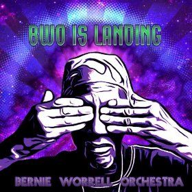Bernie Worrell Orchestra - BWO Is Landing: well, it's funky! #bernieworrell