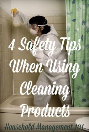 4 safety tips when using cleaning products {on Household Management 101}