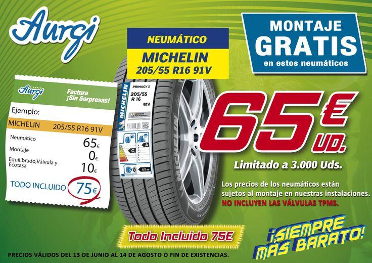 Oferta Neumáticos Michelin baratos en Aurgi. Precio especial 2ª ola verano 2017. Precios válidos hasta el 14 de agosto 2017. Más info en www.aurgi.com