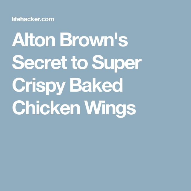 Alton Brown's Secret to Super Crispy Baked Chicken Wings