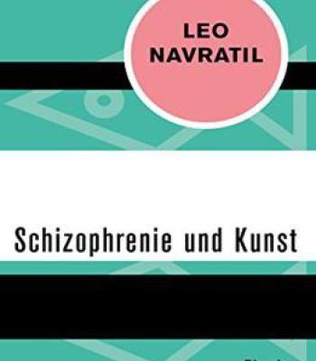 Schizophrenie Und Kunst PDF