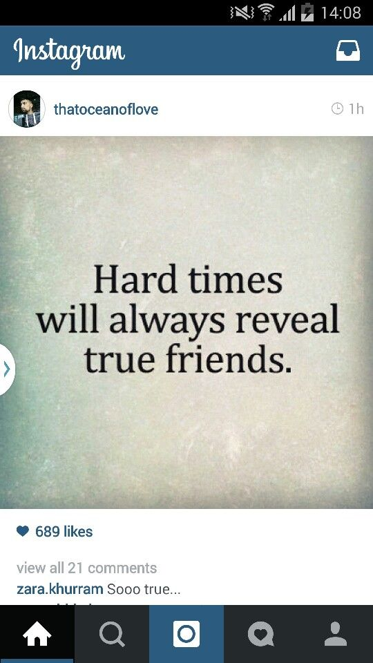 Attractive Hard Times Will Always Reveal True Friends.