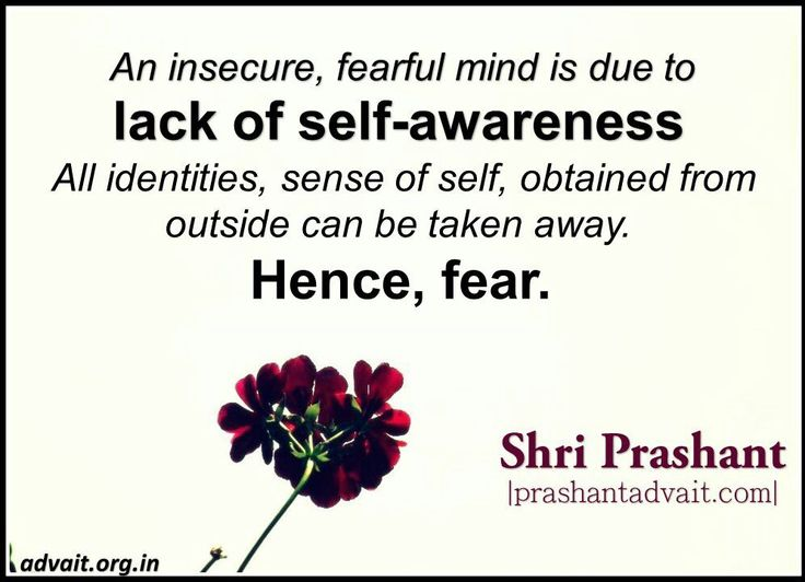 An insecure, fearful mind is due to lack of self-awareness. All identities, sense of self, obtained from outside can be taken away. Hence, fear. ~ Shri Prashant #ShriPrashant #Advait #mind #fear #society Read at:- prashantadvait.com Watch at:- www.youtube.com/c/ShriPrashant Website:- www.advait.org.in Facebook:- www.facebook.com/prashant.advait LinkedIn:- www.linkedin.com/in/prashantadvait Twitter:- https://twitter.com/Prashant_Advait