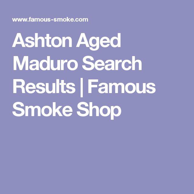 Ashton Aged Maduro Search Results | Famous Smoke Shop