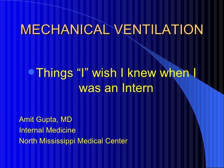 Mechanical Ventilation by Dang Thanh Tuan via slideshare