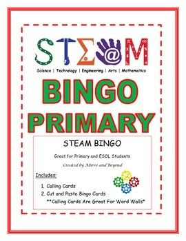STEM + Arts = STEAMEnjoy a fun game of STEAM bingo with your primary and ESOL students. Included: calling cards, picture cards, vocabulary cards, bingo boardsStudents will cut and paste STEAM picture cards or vocabulary cards to build their very own STEAM bingo card.