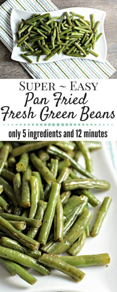 Super einfach Pan Fried Fresh Green Beans