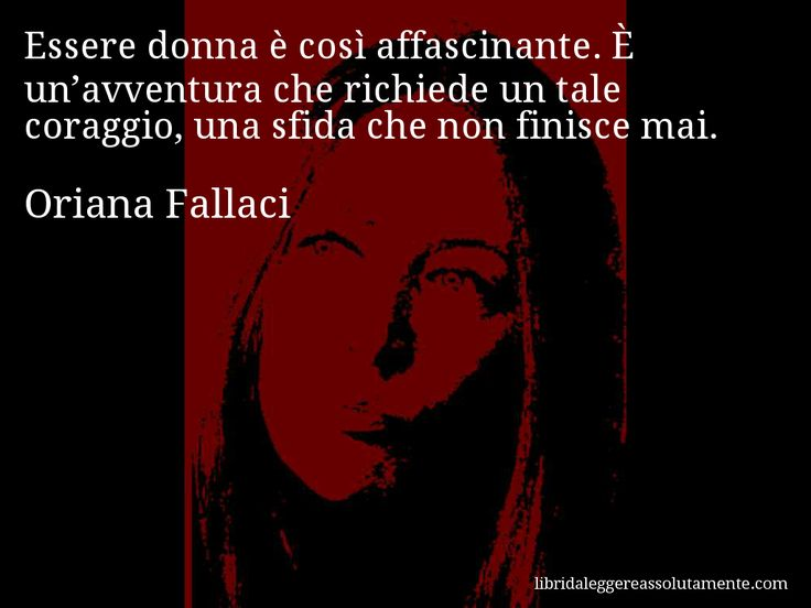 Cartolina con aforisma di Oriana Fallaci (33)