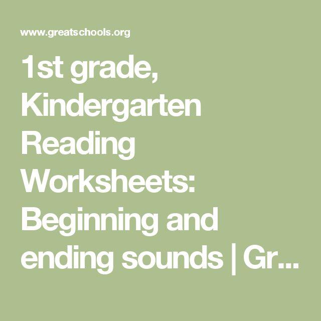 1st grade, Kindergarten Reading Worksheets: Beginning and ending sounds | GreatSchools