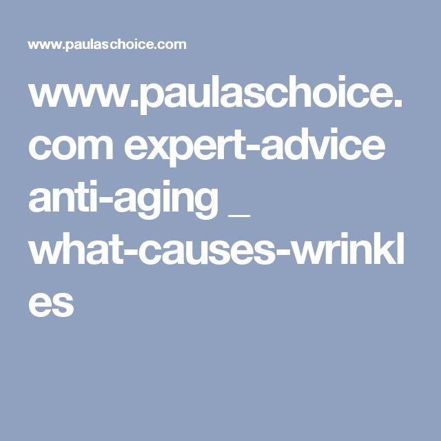 www.paulaschoice.com expert-advice anti-aging _ what-causes-wrinkles