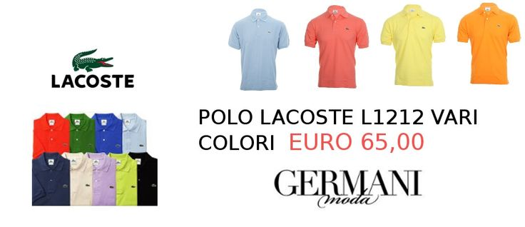 Polo Lacoste piu di 30 colori disponibili taglie disponibili dalla 3 alla 9.