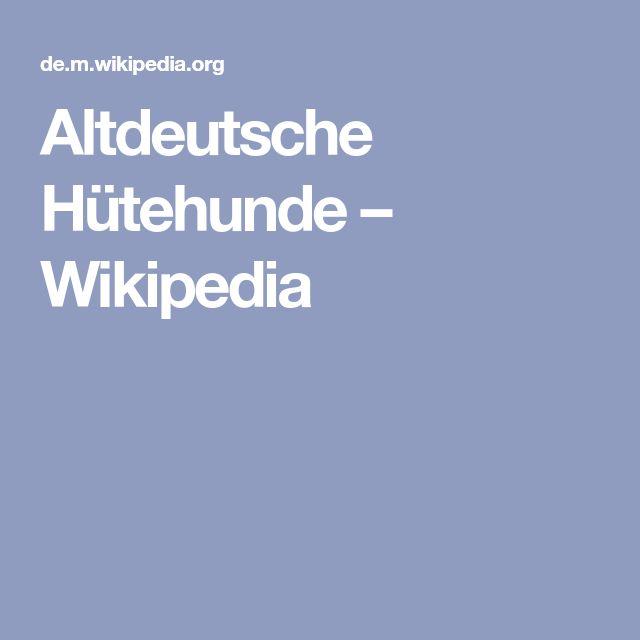 Altdeutsche Hütehunde – Wikipedia