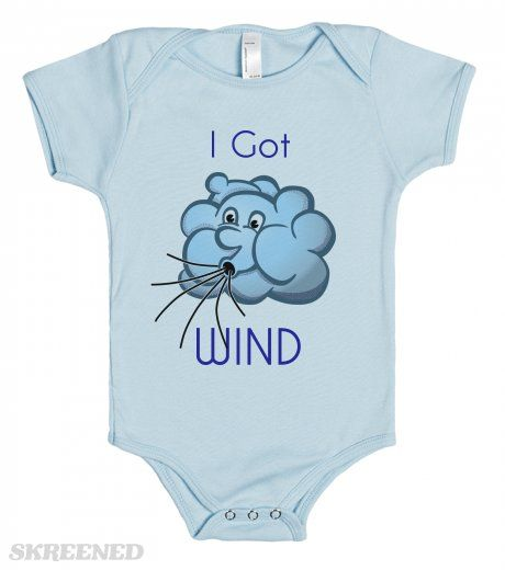 I got Wind - baby one piece t-shirt