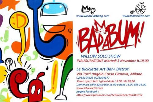 Willow Solo Show, BAdaBUM @Le Biciclette Art Bar + Bistrot - 2013