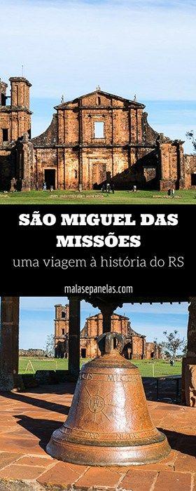 São Miguel das Missões - uma viagem à história do RS   Malas e Panelas