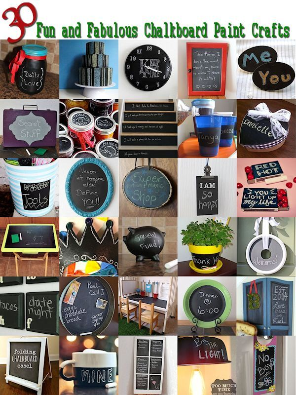 30 Fun and Fabulous Crafts Using Chalkboard Paint
