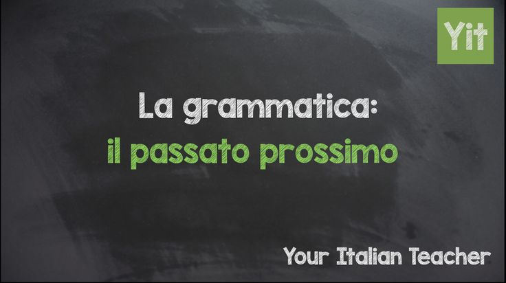 "Learn Italian grammar:: learn how the Italian ""passato prossimo"" works ;)"
