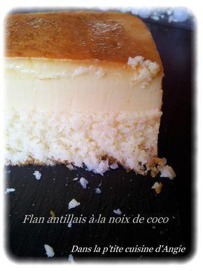 125 g noix de coco râpée - 20 cl lait de coco - 30 cl de lait entier ou demi écrémé - une boîte de lait concentré sucré (370g) - 4 oeufs - du sucre en poudre pour faire le caramel