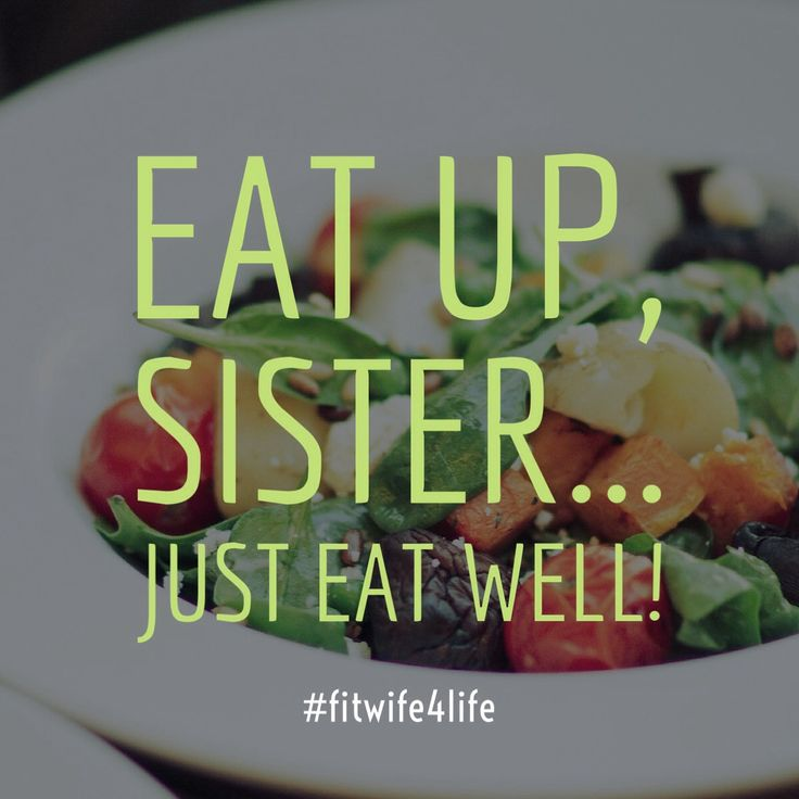 Eat up, sister…just eat well!   #bridaliciousbootcamp #eatplaylove #weddingweightloss#wedding #fitwife4life#bridaliciousbootcamp #bridalicious  #healthy #eatwell @fitwife4life