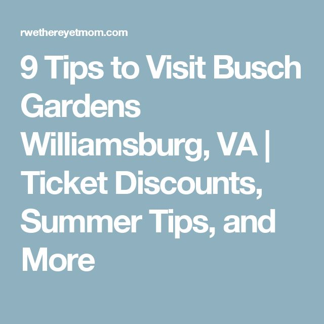 Busch Garden Williamsburg Tickets Busch Gardens Richmond Bargains Busch Gardens Williamsburg