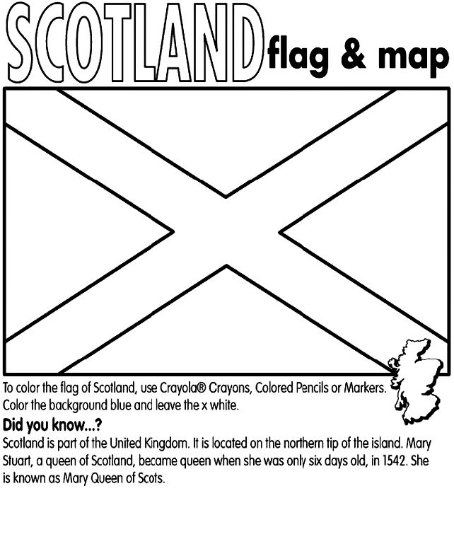 """Use Crayola® Crayons, Colored Pencils or Markers to color the flag of Scotland. Color the background blue. The """"X"""" should be white.    Did you know?   Scotland is part of the United Kingdom. It is located on the northern tip of the island. Mary Stuart, a queen of Scotland, became queen when she was only six days old, in 1542. She is known as Mary Queen of Scots."""