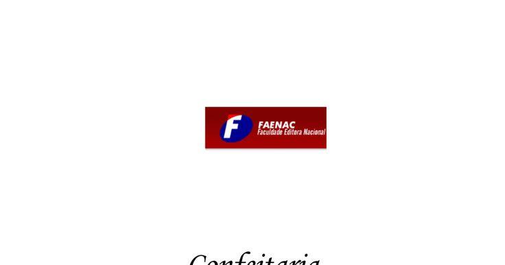 Apostila Gratis - Curso Técnico de Confeitaria da FAENAC - SP