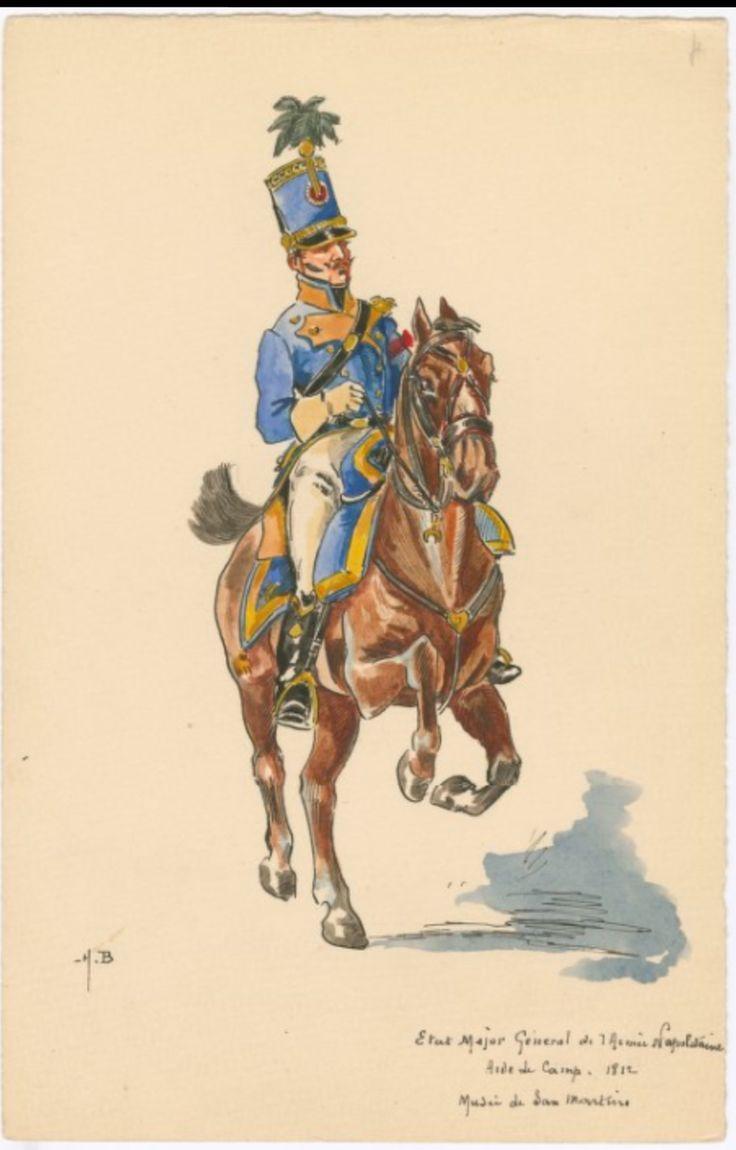 SOLDIERS- Boisselier: Etat Major Géneral de l'Armée Napolitaine: Aide de Camp, 1812, by H. Boisselier.